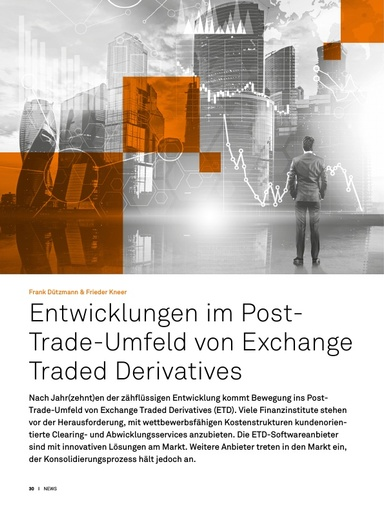 Entwicklungen im Post-Trade-Umfeld von Exchange Traded Derivatives